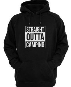 Straight Outta Camping Hoodies
