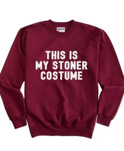 This Is My Stoner Costume Halloween Sweatshirt