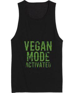 Vegan Mode Activated Tank top