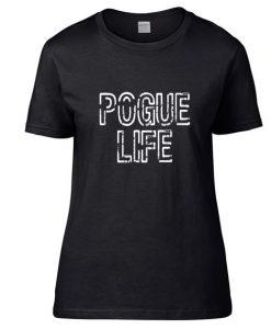 Womens Pogue Life Short Sleeve Unisex T-Shirts