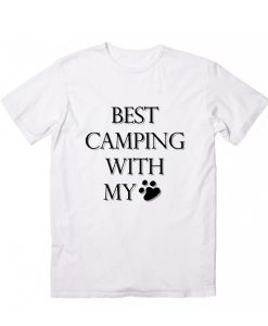 Best camping with my dog Graphic Tees