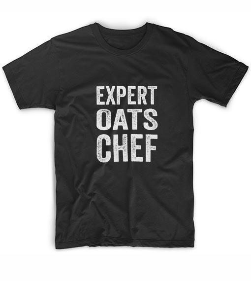 Expert Oats Chef Funny