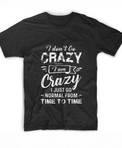 I'm Crazy Lady Funny