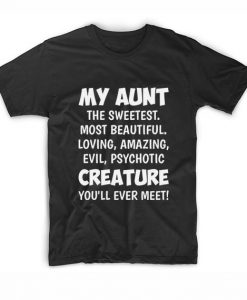 My Aunt The Sweetest Most Beautiful Funny