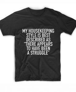 My Housekeeping Style is Best Described