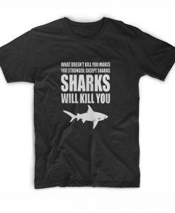 Sharks Will Kill You